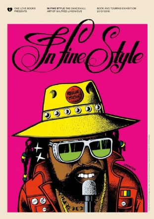 In Fine Style: The Dancehall Art Of Wilfred Limonious by Christopher Bateman & Al Fingers (One Love Books) Book